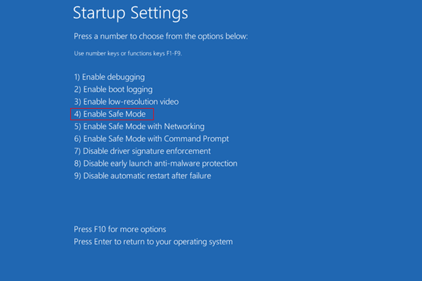 press 4 to enable safe mode
