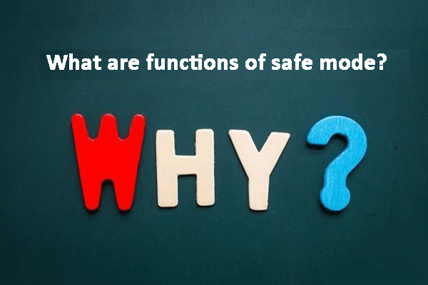 safe mode functions