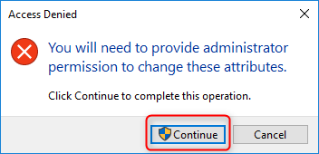 continue to change the drive attributes as administrator