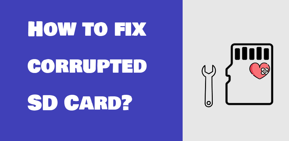 how to fix the corrupted sd card