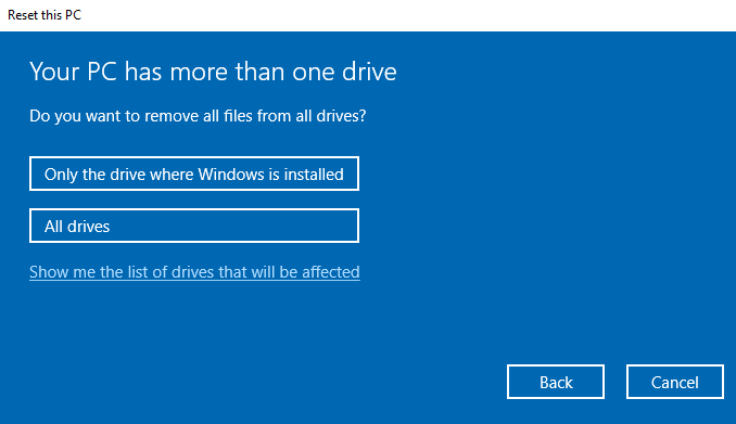 Reset Windows 10 and clear drives