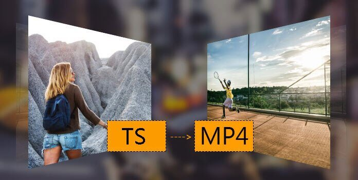 convert ts video to mp4