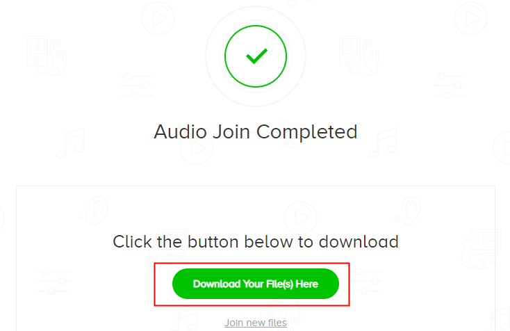 click to download the audio files from audio joiner