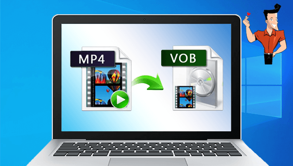 how to convert mp4 to vob on windows