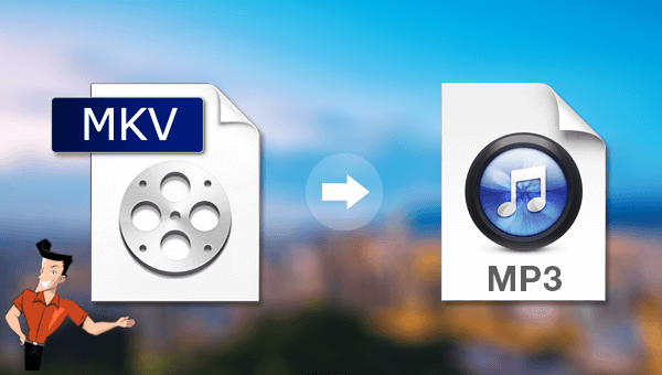 how to convert mkv to mp3