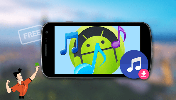 how to free download and get music on android